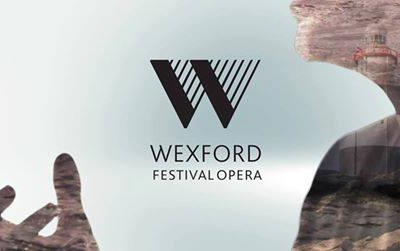 Wexford Festival Opera begins search for next Artistic Director