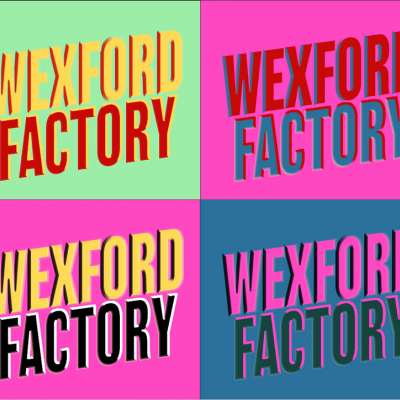Participants announced for the first ever Wexford Factory