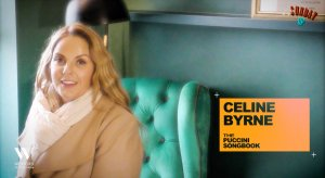 SUNDAY UP #10: CELINE BYRNE | THE PUCCINI SONGBOOK - with Sara Cattelani